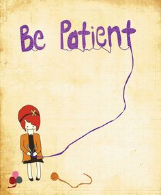 Wall Decor - 8x10 Illustration Art Print - Patience - Cute, Knitting, Girl, Motivational, Quote, Text, Hipster, Wall Art via Etsy