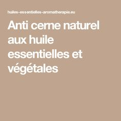 1000 id es sur le th me anti cerne efficace sur pinterest for Anti cerne maison