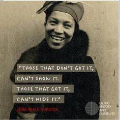 """ZORA NEALE HURSTON: """"Considered one of the pre-eminent writers of twentieth-century African-American literature. Hurston was closely associated with the Harlem Renaissance and has influenced such writers as Ralph Ellison, Toni Morrison, Gayle Jones, Alice Walker, and Toni Cade Bambara."""" #womancan #inspiringwomen"""