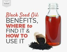 Black Seed Oil: Benefits, Where to Find It