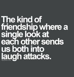 best friend quotes The kind of friendship where a single look at each other sends us both into laugh attacks. Besties Quotes, Cute Quotes, Bffs, Funny Quotes, Bestfriends, Best Friend Quotes Funny, Funny Bestfriend Quotes, Best Friend Stuff, Qoutes