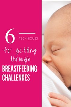 Learn 6 techniques for dealing with breastfeeding challenges when your struggling with more than just physical pain. You can do it! Repin for later or click to reard more.