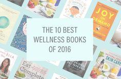The 10 best wellness books of 2016 – Well+Good