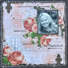 A Layout by Kelly-ann Oosterbeek, made with the Ooh La La collection from Kaisercraft. www.kellyanno.com