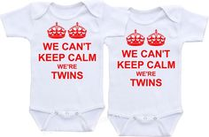 We Can't Keep Calm We're #Twins #TwinProducts $39.99 set of two Twin Girls, Twin Babies, Fraternal Twins, Twin Outfits, Baby Presents, Identical Twins, Calm Quotes, Cant Keep Calm, Cool Baby Stuff