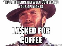 40 Funny Memes & Coffee Quotes That Prove Our Caffeine Addiction Is Real 40 Funny Coffee Memes & Quotes For March — Caffeine Awareness Month Sarcastic Quotes, Funny Quotes, Funny Memes, Grumpy Quotes, Memes Humor, Funny Pics, Coffee Quotes, Coffee Humor, Funny Coffee