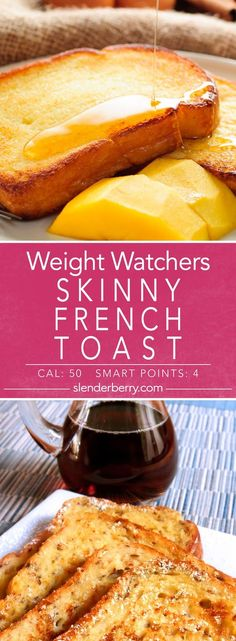 Weight Watchers 4 Smart Points Skinny French Toast Recipe - 50 Calories