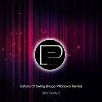 Dire Straits - Sultans Of Swing (Hugo Villanova Remix) [FREE DOWNLOAD] by Promotion Pimps on SoundCloud