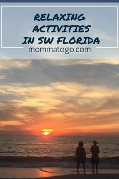 Need a relaxing vacation? Head to Naples, Florida where you can paddle board, do yoga on the beach, go wine tasting or have a relaxing day in the sand. mommatogo.com