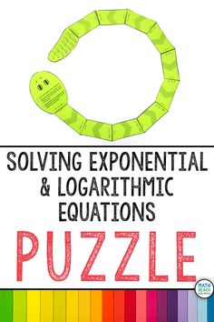 I love how this activity includes one exponential puzzle, one logarithmic equations puzzle, and one mixed exponential and logarithmic equation puzzle. Great self-checking practice for solving exponential and logarithmic equations! Algebra 2 Activities, Algebra 2 Worksheets, Algebra 1, Math, Lesson Plans, Keys, Equation, Snake, Puzzle