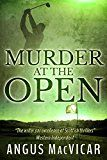 Free Kindle Book -   Murder at the Open Check more at http://www.free-kindle-books-4u.com/mystery-thriller-suspensefree-murder-at-the-open/