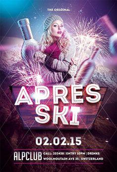 Apres Ski Winter Flyer Template - http://www.ffflyer.com/apres-ski-winter-flyer-template/ Apres Ski Winter Flyer Template - Nice way to promote your apres ski winter party or event in your place.   #Club, #Cool, #Dj, #Edm, #Electro, #Free, #House, #Lounge, #Nightclub, #Party, #Snow, #Trance, #Winter