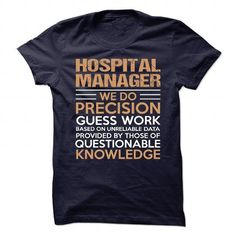 HOSPITAL-MANAGER T-Shirts, Hoodies (21.99$ ==► Shopping Now!)