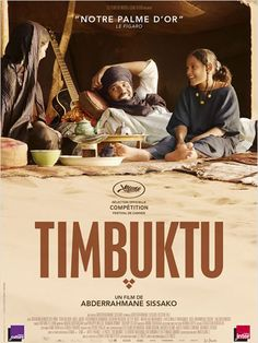 Timbuktu - A film by Abderrahmane Sissako About Northern Mali Films Cinema, Cinema Posters, Movie Posters, Movies To Watch, Good Movies, Film Mythique, Bon Film, French Movies, First Grade