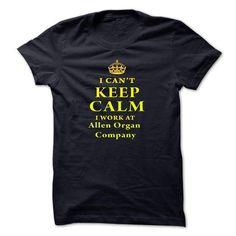 I Can't Keep Calm, I Work At Allen Organ Company T Shirts, Hoodies, Sweatshirts. CHECK PRICE ==► https://www.sunfrog.com/LifeStyle/I-Cant-Keep-Calm-I-Work-At-Allen-Organ-Company-giwrg-NavyBlue.html?41382