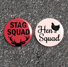 Stag Squad Or Hen Squad  1 Inch Pinback Bachelor & Bachelorette Party Buttons / Badges [Sets of 5 - 15] by RoadhouseButtons on Etsy