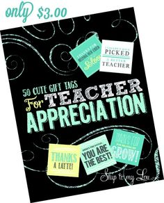 50 Printable Teacher Appreciation Gift Tags #crafts and creations Ideas