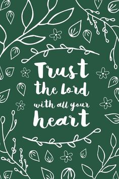Trust the lord with all your heart inspirational quote word art print motivational poster black white motivationmonday minimalist shabby chic fashion inspo typographic wall decor