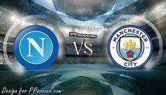 Napoli vs Manchester City Predictions 1.11.2017 | PPsoccer