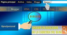 Añadir y personalizar el widget buscador dentro de la cabecera de un blog con Blogger.