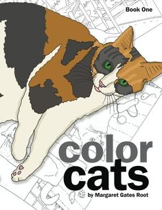 Color Cats Book One: Coloring Pages for Adults by Margaret Gates Root http://www.amazon.com/dp/0996899502/ref=cm_sw_r_pi_dp_pTnpwb1Y0RTHV
