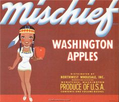 http://www.authentichistory.com/diversity/native/ns2-princess/Fruit_Crate_Label-Mischief_Washington_Apples.jpg