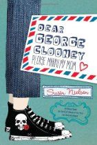 """Dear George Clooney, Please Marry My Mom"" by Susin Nielsen - shortlisted for the 2011 Sheila A. George Clooney, Humour Intelligent, Great Books, New Books, Vancouver, Books For Tweens, New Wife, Save My Marriage, Penguin Random House"