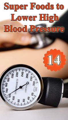 14 Super Foods to Lower High Blood Pressure : #SuperFoods #HealthBenefits #Herbs #cure #healthcare #Remedies #HomeRemedies #NaturalRemedies #HealthRemedies #health #wellness #healthy #HomeRemedy #HerbalRemedies #HighBloodPressure #BloodPressure #HighBloodPressureHomeRemedies - > http://www.homeremedyshop.com/14-super-foods-to-lower-high-blood-pressure/