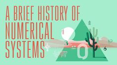 A History of Numerical Systems and How They Were Used Both in the Past and Today