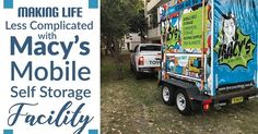 Macy's mobile self storage is more than just a storage facility. We can be someone that will be with you during every stage of your life. Call us at 1300 40 90 69 Storage Facility, Self Storage, Busy Life, Storage Solutions, Stage, Scene