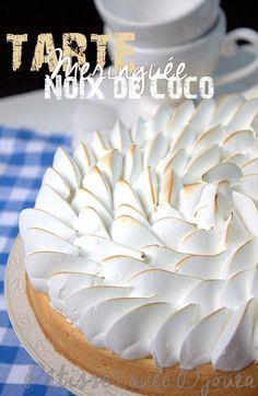 Tarte noix de coco meringuée | Idées recettes faciles et rapides – La cuisine de Djouza Zumbo Desserts, Lemon Desserts, Köstliche Desserts, Delicious Desserts, Dessert Recipes, Coconut Recipes, Tart Recipes, Sweet Recipes, Pie Decoration
