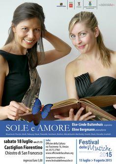 https://flic.kr/p/uTah2e | Sole e Amore al Festival delle Musiche 2015 | Sole e Amore al Festival delle Musiche 2015. Sabato 18 luglio 2015, Ore 21:15, Chiostro di San Francesco, Castiglion Fiorentino (AR). Ingresso Euro 5,00. Con : Else-Linde Buitenhuis, soprano - Eline Bergmann, pianoforte. Informazioni: www.festivaldellemusiche.it; www.officinedellacultura.org.