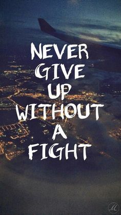 life quotes & We choose the most beautiful Never give up without a fight for you.Never give up without a fight most beautiful quotes ideas Short Inspirational Quotes, Inspiring Quotes About Life, Iphone Wallpaper Quotes Inspirational, Iphone Wallpaper Quotes Hd, Cute Wallpapers Quotes, Motivational Picture Quotes, True Quotes About Life, Verses Wallpaper, Motivating Quotes