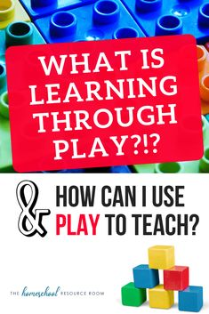 Learning Through Play: What it Means & How to Get Started - The Homeschool Resource Room