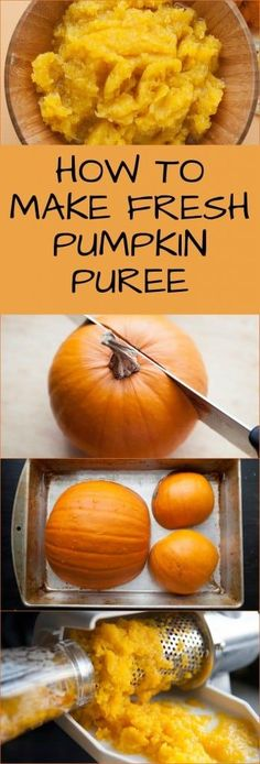 EASY Step by Step Instructions on how to make Fresh Pumpkin Puree from Pumpkins! You can use any type of pumpkin for this. Pumpkin Puree can be used in cooking and baking year round! Use this for pumpkin cookies, pies, cakes, pancakes and more! Fresh Pumpkin Recipes, Homemade Pumpkin Pie, How To Make Pumpkin, Pumpkin Butter, Pureed Food Recipes, Baked Pumpkin, Baby Food Recipes, Fall Recipes, Holiday Recipes