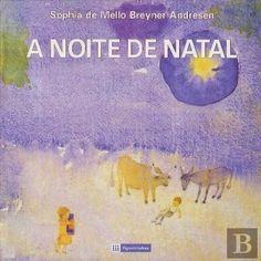 "Nascente   de   palavras: Obra Integral ""A Noite de Natal"" de Sophia de Mell..."