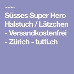 Süsses Super Hero Halstuch / Lätzchen - Versandkostenfrei - Zürich - tutti.ch Baby Kind, Super, Baby Gifts, Pacifiers, Gifts For Kids, Baby Presents