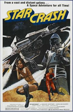 Star Crash, starring Marjoe Gortner & Caroline Munro.