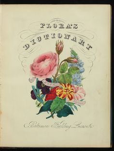 Rare Illustrated Garden Books Flora's Dictionary Mrs. E.W. Wirt 1830's title page Collection of the Garden Club of America