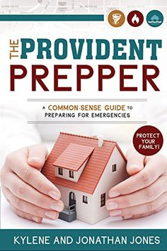 … The Provident Prepper – A Common-Sense Guide to Preparing for Emergencies Announcing . The Provident Prepper - A Common-Sense Guide to Preparing for EmergenciesAnnouncing . The Provident Prepper - A Common-Sense Guide to Preparing for Emergencies Survival Food, Survival Prepping, Emergency Preparedness, Survival Skills, Prepper Food, Survival Videos, Survival Stuff, Emergency Food, Camping Survival