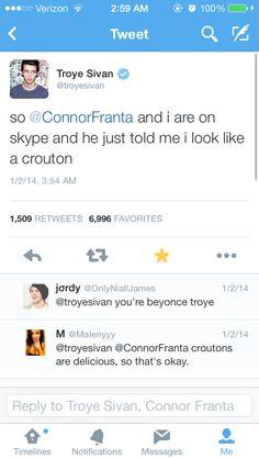 Hahahahaha I absolutely adore both Connor franta and troye sivan :) love them