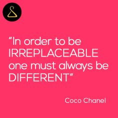 Coco Chanel, Citazione, Fashion, Quote, Irreplaceable, Different