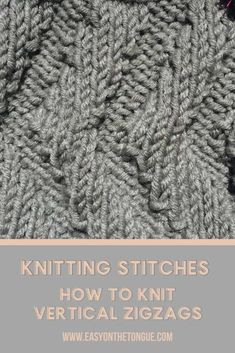 Knitting Stitches - How to knit vertical ZigZags - an easy knit and purl stitch only no other fancy techniques required Suitable for beginner knitters as well knittingstitches zigzagknit knitverticalzigzags Easy Knitting Projects, Knitting Supplies, Knitting Tutorials, Diy Projects, Knitting Stitches, Free Knitting, Knitting Patterns, Vogue Knitting, Knitting Charts