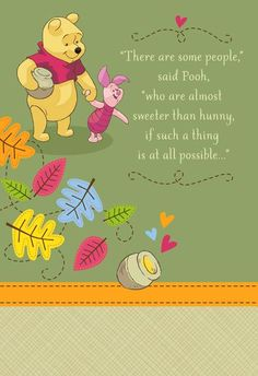 Winnie the Pooh Sweet as Hunny Grandparents Day Card Cute Winnie The Pooh, Winnie The Pooh Quotes, Winnie The Pooh Friends, Grandparents Day Cards, Morning Greetings Quotes, Wonder Quotes, Wallpaper Iphone Disney, Pooh Bear, Eeyore