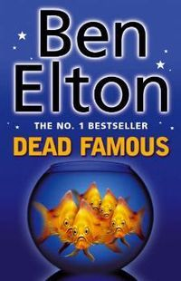 "One of my favourite books, ""Dead Famous"" by Ben Elton.     The story tells of a reality TV show (similar to Big Brother) which turns deadly for one of the contestants - in the house."