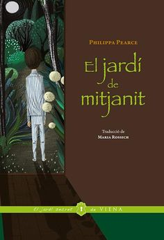 El jardí de mitjanit - Philippa Pearce: http://www.aladi.diba.cat/record=b1788262~S9*cat