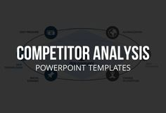 96 best business analysis powerpoint templates images on the competitor analysis seeks to assess services techniques and market behavior of competitors businesses toneelgroepblik Gallery