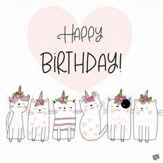 Cute birthday wish with cats dressed as unicorns.