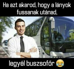 Bus Driver, Falling Down, I Fall, My Hero, Comedy, Funny Quotes, Funny Pictures, Jokes, Khal Drogo