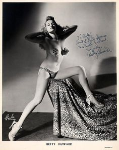 "Betty Howard   aka. ""The Girl Who Has Everything""..    Vintage 50's-era promo photo personalized: ""To Bobby — Best of Luck always to a   Swell fellow — sincerely, Betty Howard"""